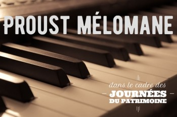 Samedi 21 septembre : Proust mélomane